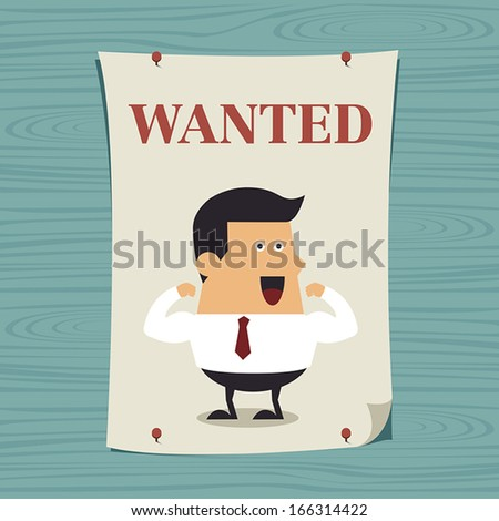 Young businessman in wanted poster, Business idea - stock vector
