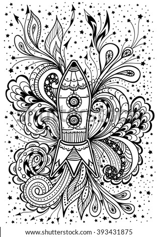 Zen Doodle Or Tangle Rocket In Space Black On White For Coloring Page