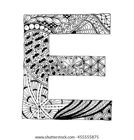 Zentangle Stylized Alphabet Letter E Doodle Stock Vector 455555875 ...
