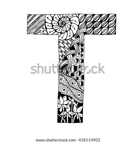 Zentangle Stylized Alphabet Letter T In Doodle Style Hand Drawn Sketch Font Vector