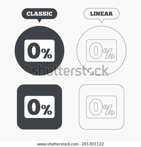 Zero percent sign icon. Zero credit symbol. Best offer. Classic and line web buttons. Circles and squares. Vector - stock vector