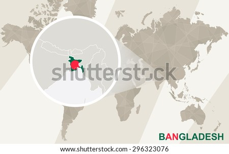 Zoom on Bangladesh Map and Flag. World Map.  - stock vector