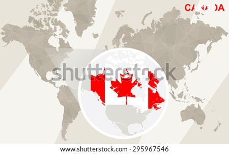 Zoom on Canada Map and Flag. World Map.  - stock vector
