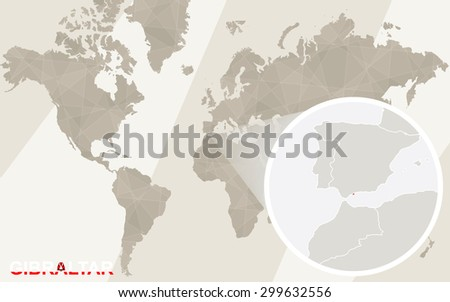 Zoom on Gibraltar Map and Flag. World Map. - stock vector