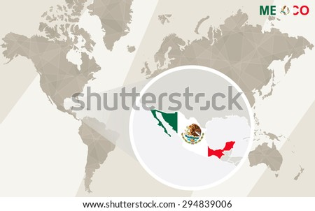 Zoom on Mexico Map and Flag. World Map.  - stock vector